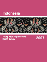 Indonesia Young Adult Reproductive Health Survey 2007