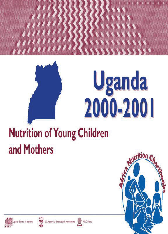 Cover of Uganda 2000-2001, Nutrition of Young Children and Mothers (English)
