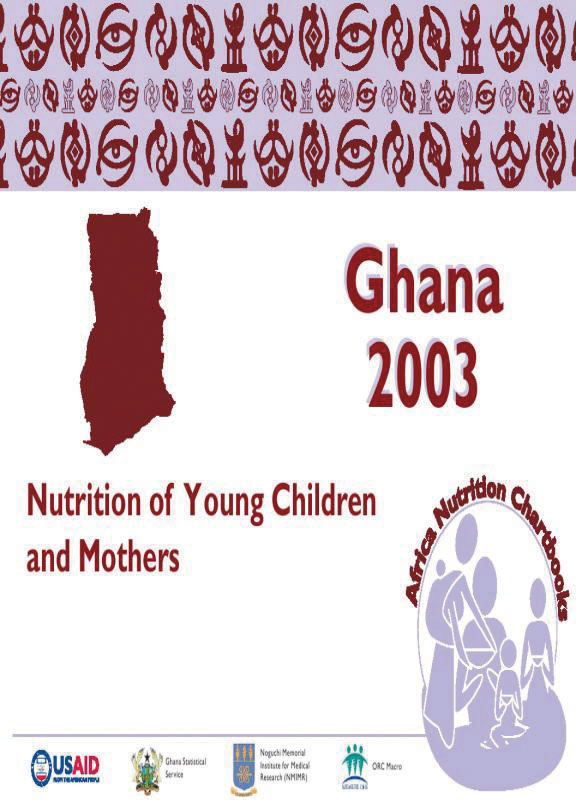 Cover of Ghana 2003, Nutrition of Young Children and Mothers (English)