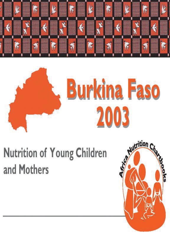 Cover of Burkina Faso 2003, Nutrition of Young Children and Mothers (English, French)