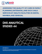 Cover of Assessing the Quality of Care in Family Planning, Antenatal, and Sick Child Services at Health Facilities in Kenya, Namibia, and Senegal (English)