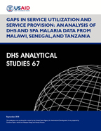 Cover of Gaps in Service Utilization and Service Provision: An Analysis of DHS and SPA Malaria Data from Malawi, Senegal, and Tanzania (English)