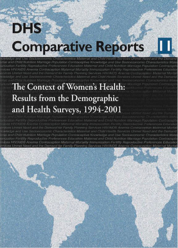 Cover of The Context of Women's Health: Results from the Demographic and Health Surveys, 1994-2001 (English)