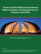 Cover of Trends and the Relationship between Maternal Health and Empowerment in Pakistan, 2012-2018 (English)