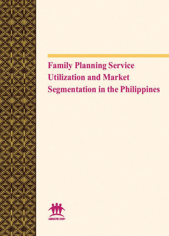 Cover of Family planning Service Utilization and Market Segmentation in the Philippines (English)
