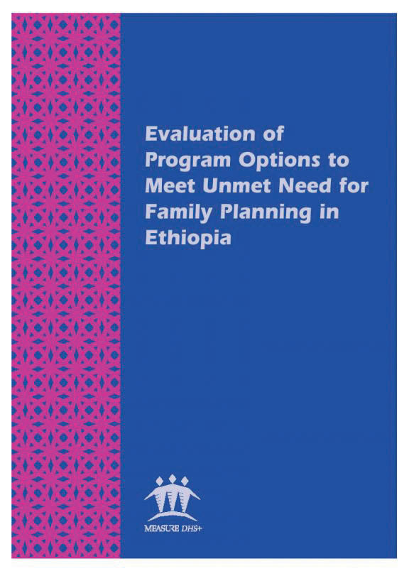 Cover of Evaluation of Program Options to Meet Unmet Need for Family Planning in Ethiopia (English)