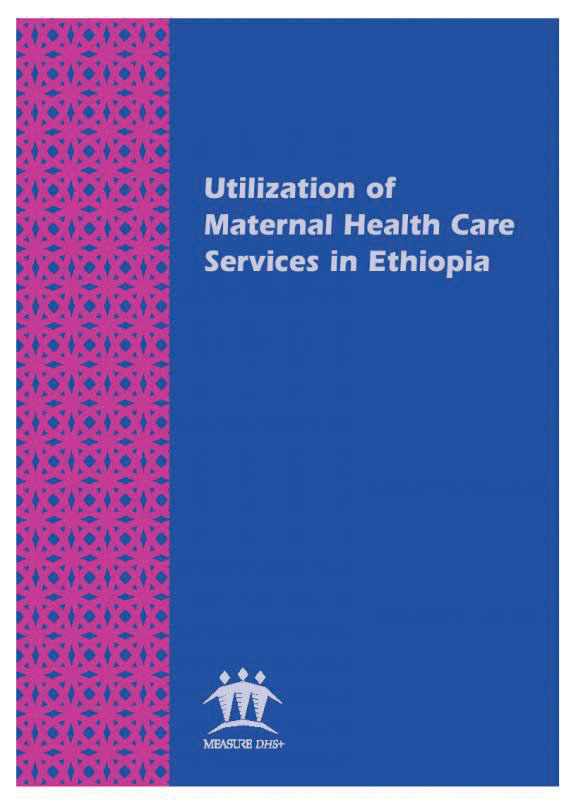 Cover of Utilization of Maternal Health Care Services in Ethiopia (English)