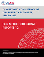 Cover of Quality and Consistency of DHS Fertility Estimates, 1990 to 2012 (English)