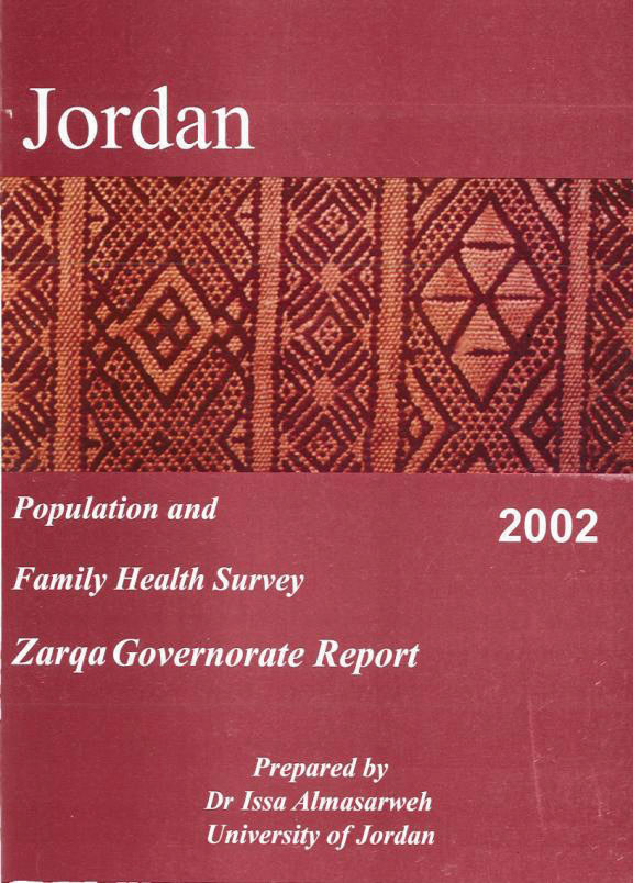 Cover of Jordan - Population and Family Health Survey 2002 - Zarqa Governorate Report (Arabic, English)