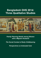 Cover of Bangladesh DHS 2014: Three Qualitative Studies (English)