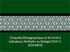 Cover of Senegal: DHS, 2010-11 - Survey Presentations (French)