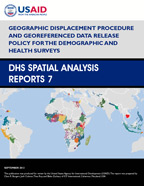 Cover of Geographic Displacement Procedure and Georeferenced Data Release Policy for the Demographic and Health Surveys (English)