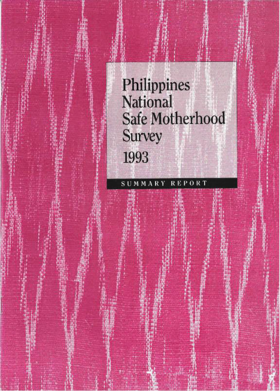 Cover of Philippines In Depth, 1993 - Philippines National Safe Motherhood Survey - Key Indicators Report (English)
