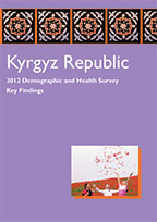 Cover of Kyrgyz Republic DHS, 2012 - Key Findings (English)