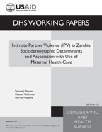 Cover of Intimate Partner Violence (IPV) in Zambia: Sociodemgraphic Determinants and Association with Use of Maternal Health Care (English)