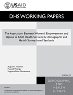 Cover of The Association Between Women's Empowerment and Uptake of Child Health Services: A Demographic and Health Survey-Based Synthesis (English)