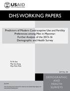 Cover of Predictors of Modern Contraceptive Use and Fertility Preferences among Men in Myanmar: Further Analysis of the 2015-16 Demographic and Health Survey (English)