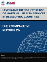 Comparative Report 26 - Levels and Trends in the Use of Maternal Health Services in Developing Countries